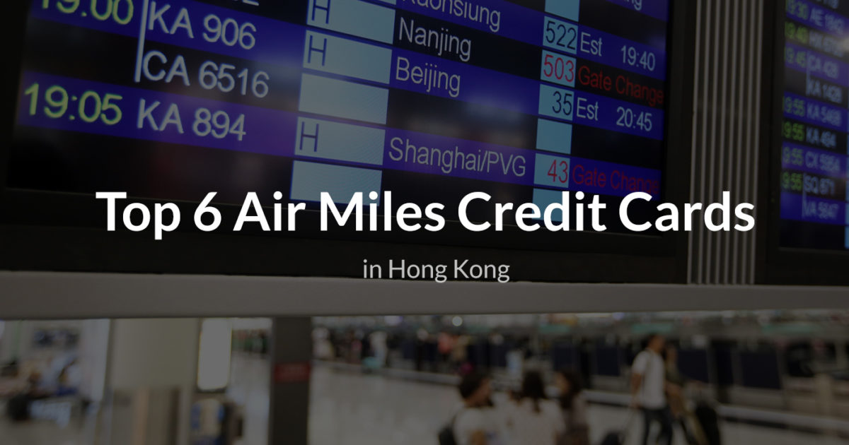 Top 6 credit card for air miles in hong kong get the best credit card promotions straight into your inbox reheart Image collections